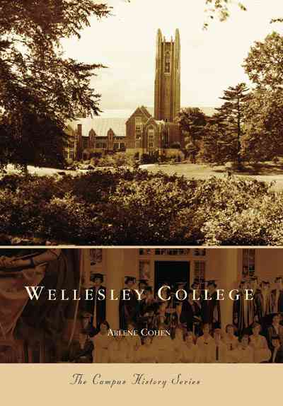 Wellesley College By Cohen, Arlene