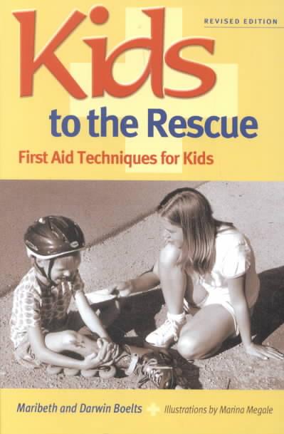 Kids to the Rescue By Boelts, Maribeth/ Boelts, Darwin/ Megale, Marina (ILT)